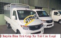 Chuyên cung cấp, bán xe tải Kenbo 990 kg, giá tốt+ duyệt nhanh 2018